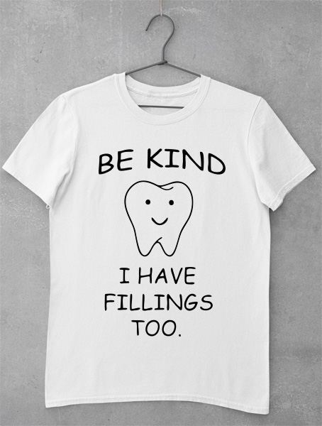 tricou be kind tooth