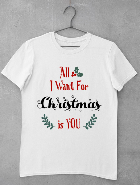 tricou all i want for christmas