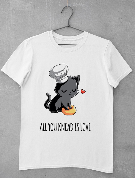 tricou all you knead is love