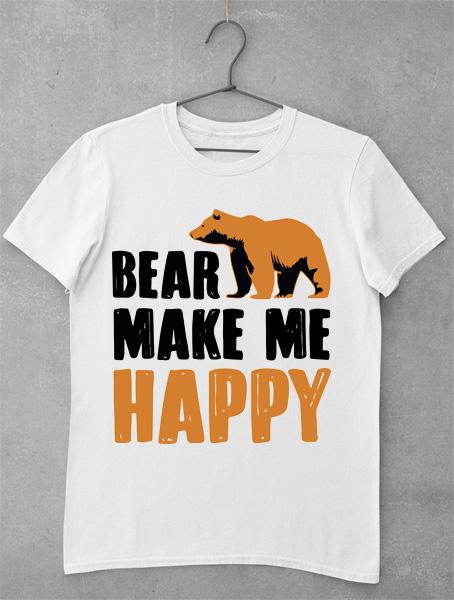 Tricou Bear Make Me Happy