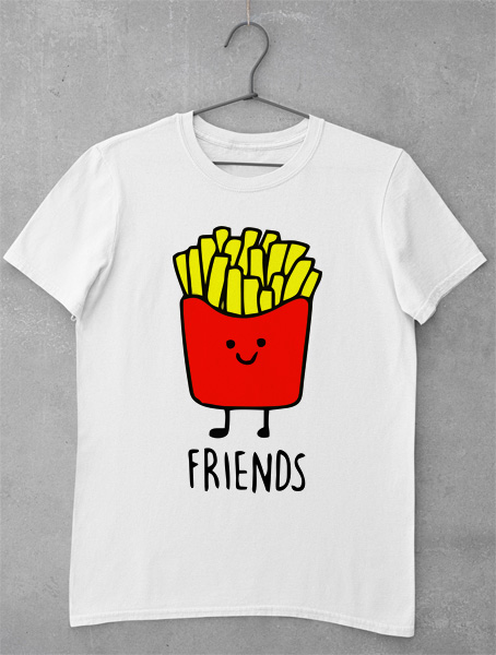 tricou best friends fries