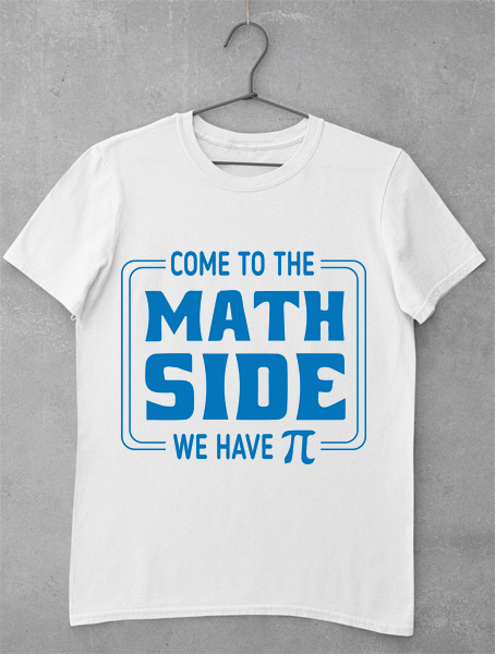 tricou come the math side