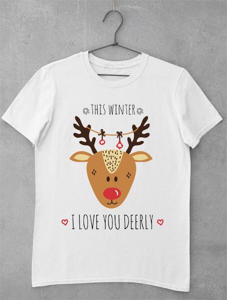 Tricou Craciun I Love You Deerly