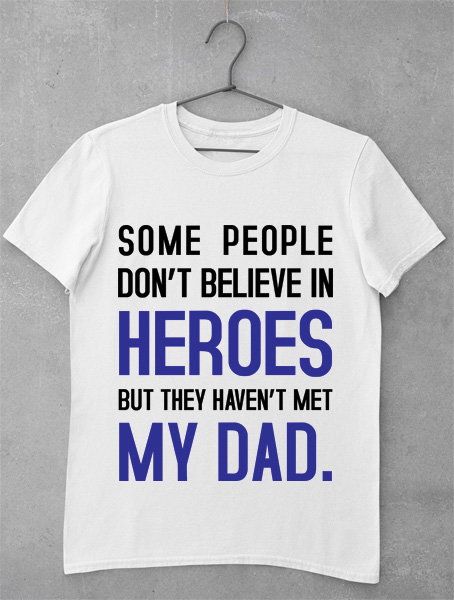 tricou dad my hero
