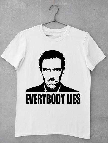 tricou everybody lies