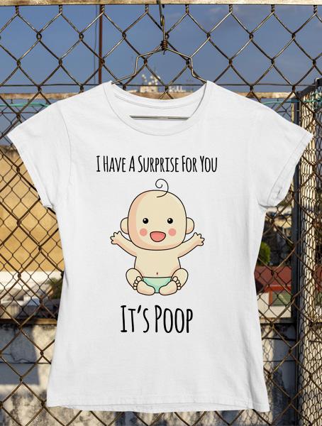 tricou gravida its poop
