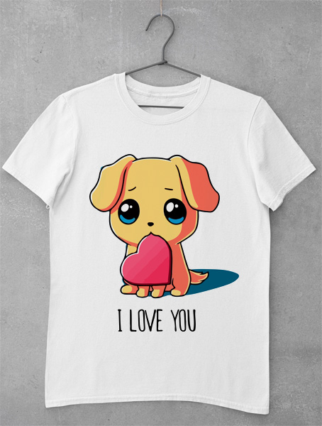 Tricou I Love You Puppy