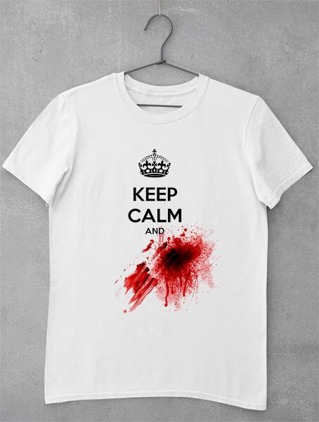 tricou keep calm bloody