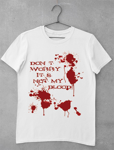 tricou not my blood