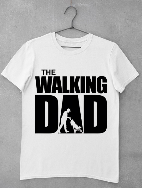 tricou the walking dad