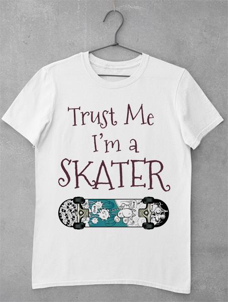 tricou trust me skater