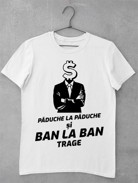 Tricou Ban la Ban